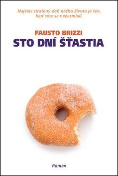 Fausto Brizzi: Sto dní šťastia cena od 228 Kč