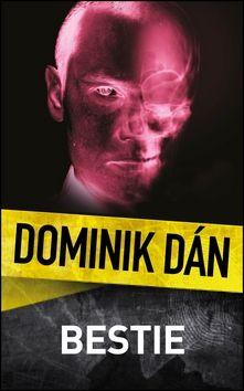 Dominik Dán: Bestie cena od 220 Kč