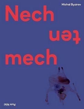 Petr Nikl, Michal Bystrov: Nech ten mech cena od 189 Kč