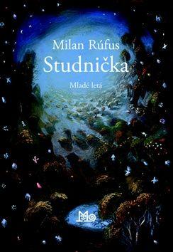Milan Rúfus: Studnička cena od 152 Kč