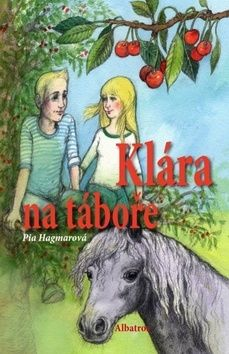 Pia Hagmar: Klára na táboře cena od 169 Kč