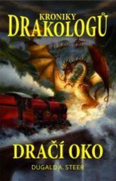 Dugald Steer: Kroniky drakologů 1 - Dračí oko cena od 155 Kč