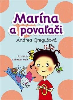 Andrea Gregušová: Marína a povaľači cena od 215 Kč