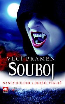 Holder Nancy/Vigué Debbie: Vlčí pramen Souboj cena od 229 Kč