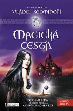 Iva Hlaváčková: Magická cesta cena od 169 Kč