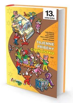 Němeček, Poborák, Lamkovi, Štíplová: Tajemné příběhy Čtyřlístku 1997 (13. kniha) cena od 279 Kč