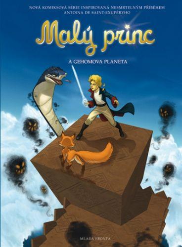 Exupéry Antoine de Saint: Malý princ a Gehomova planeta cena od 157 Kč