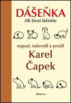 Karel Čapek: Dášeňka čili život štěněte cena od 108 Kč