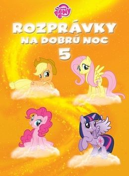 Rozprávky na dobrú noc 5 - My Little Pony cena od 209 Kč