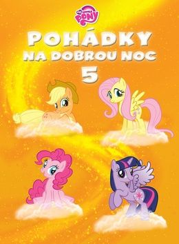 Hasbro: My Little Ponny - Pohádky na dobrou noc 5 cena od 212 Kč
