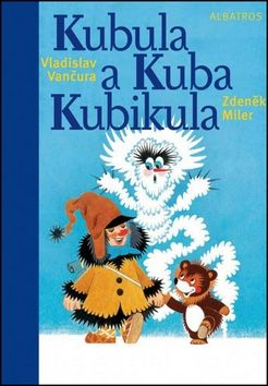 Vladislav Vančura: Kubula a Kuba Kubikula cena od 159 Kč