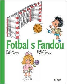 Ivona Březinová: Fotbal s Fandou cena od 191 Kč