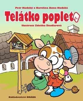 Petr Hudský, Karolína Anna Hudská: Telátko Popleta cena od 167 Kč