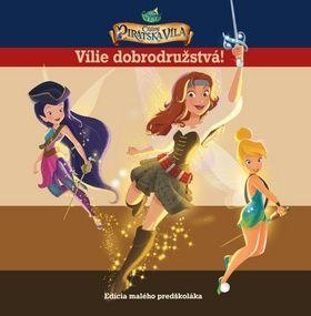 Walt Disney: Cililing a pirátska víla-Vílie dobrodružstvá! cena od 151 Kč