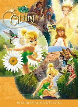 Walt Disney: Cililing - rozprávkové čítanie cena od 209 Kč