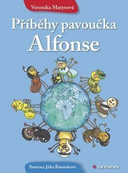 Veronika Matysová: Příběhy pavoučka Alfonse cena od 84 Kč