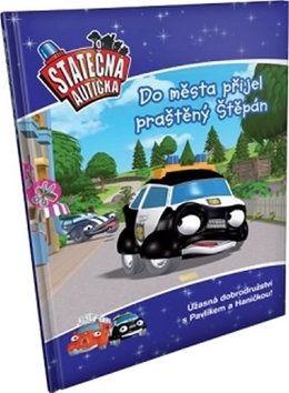 Elin Ferner: Do města přijel praštěný Štěpán - kniha Statečná autíčka cena od 81 Kč