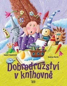 Kašmir Huseinovič, Andrea Petrlik: Dobrodružství v knihovně cena od 159 Kč