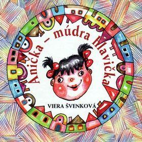 Viera Švenková: Anička - múdra hlavička cena od 132 Kč