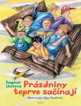 Dagmar Lhotová, Olga Tesařová: Prázdniny teprve začínají cena od 169 Kč