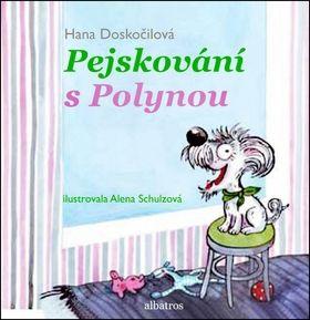 Alena Schulzová, Hana Doskočilová: Pejskování s Polynou cena od 135 Kč