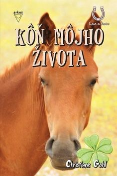 Christiane Gohl: Kôň môjho života cena od 145 Kč