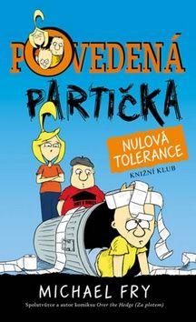 Michael Fry: Povedená partička 2: Nulová tolerance cena od 182 Kč