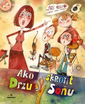 Jiří Holub: Ako skrotiť drzú Soňu cena od 181 Kč