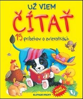 Už viem čítať 15 príbehov o zvieratkách cena od 193 Kč