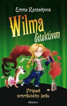 Emma Kennedy: Wilma detektivem - Případ smrdutého jedu cena od 155 Kč