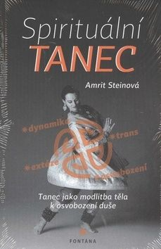 Amrit Stein: Spirituální tanec cena od 180 Kč