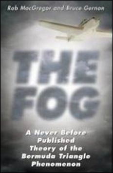 MacGregor Rob, Gernon Bruce: Mlha (Edice Záhady kolem nás 1) cena od 57 Kč