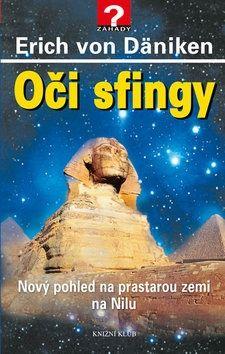 Erich von Däniken: Oči sfingy cena od 99 Kč