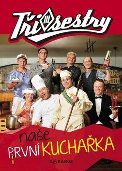 Hurda Martin, Pecák Zbyněk: Tři sestry - Naše první kuchařka cena od 186 Kč