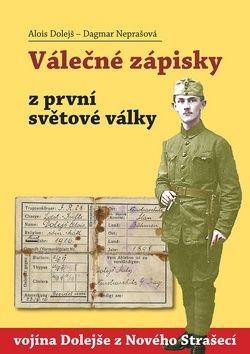 Alois Dolejš: Válečné zápisky z první světové války cena od 187 Kč