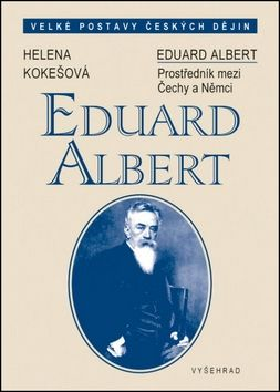 Helena Kokešová Eduard Albert cena od 256 Kč