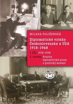 Milada Polišenská: Diplomatické vztahy Československa a USA cena od 293 Kč