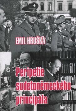 Emil Hruška: Peripetie sudetoněmeckého principála cena od 161 Kč