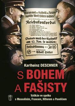 Deschner Karlheinz: S Bohem a fašisty cena od 249 Kč