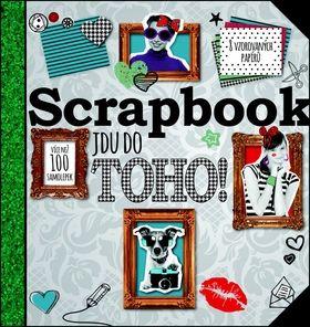 Scrapbook - Jdu do toho! cena od 195 Kč