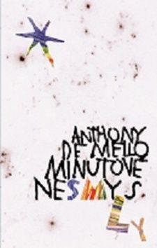 Anthony De Mello: Minutové nesmysly cena od 146 Kč