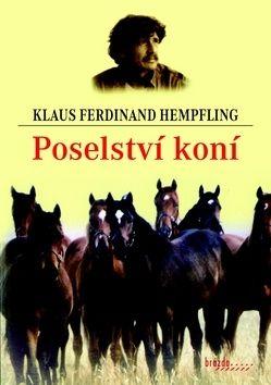 Klaus Ferdinand Hempfling: Poselství koní cena od 182 Kč