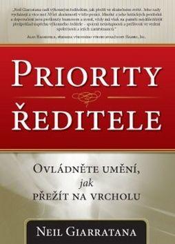 Neil Giarratana: Priority ředitele cena od 233 Kč