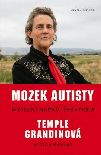 Temple Grandinová, Richard Panek: Mozek autisty - Myšlení napříč spektrem cena od 239 Kč