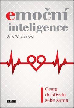 Jane Wharam: Emoční inteligence cena od 119 Kč