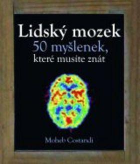 Constandi Moheb: Lidský mozek - 50 myšlenek, které musíte znát cena od 238 Kč