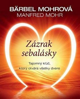 Bärbel Mohr, Manfred Mohr: Zázrak sebalásky cena od 190 Kč