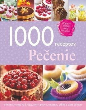 1000 receptov - Pečenie cena od 378 Kč
