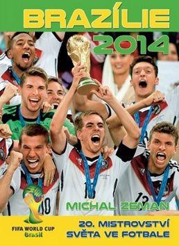 Michal Zeman: Brazílie 2014 cena od 77 Kč