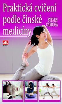 Steeven Cardoza: Praktická cvičení podle čínské medicíny cena od 193 Kč